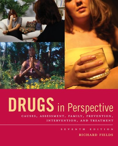 Drugs in Perspective, Richard Fields