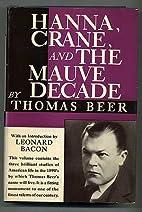 Hanna, Crane and The mauve decade by Thomas…