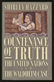 Countenance of Truth: The United Nations and The Waldheim Case (0670832308) by Shirley Hazzard