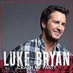 Crash My Party (International Tour Ed...