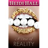 A Dose of Reality (Romantic Suspense)by Heidi Hall