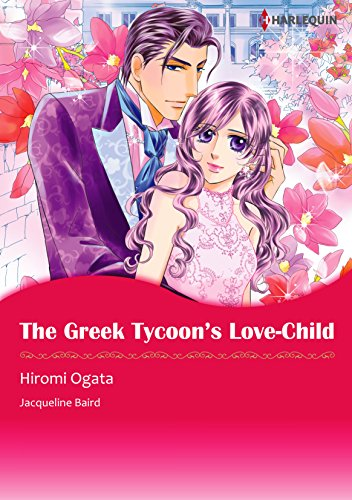 Jacqueline Baird - The Greek Tycoon's Love-Child (Harlequin comics)
