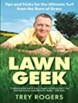Lawn Geek: Tips and Tricks for the Ul...