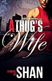 A Thugs Wife (Full Length Novel)
