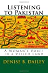 Listening to Pakistan: A Woman's Voic...
