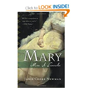 Mary: Mrs. A. Lincoln Janis Cooke Newman