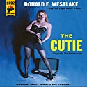 The Cutie: A Hard Case Crime Novel (       UNABRIDGED) by Donald E. Westlake Narrated by Stephen R. Thorne