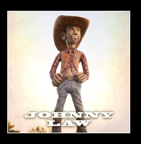 johnny-law-live-from-the-mancave-by-billy-hubbard