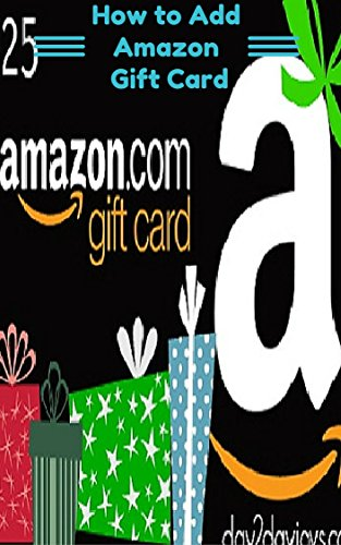 How to Add a Gift Card to My Account: How to Add a Gift Card to My Amazon Account (Amazon Kindle My Account compare prices)
