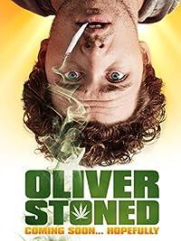 Film En Ligne :Oliver, Stoned 2014
