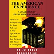 The American Experience: A Collection of Great American Stories | [Mark Twain, F. Scott Fitzgerald, Kate Chopin, O. Henry]