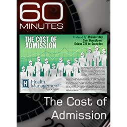 60 Minutes - The Cost of Admission