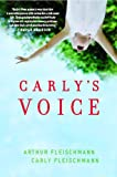 img - for Carly's Voice: Breaking Through Autism book / textbook / text book
