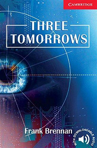 CER1: Three Tomorrows Level 1 Beginner/Elementary: Beginner / Elementary Level 1 (Cambridge English Readers)