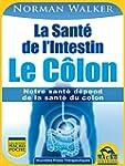 La Sant� de l'Intestin - Le C�lon: No...