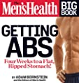The Mens Health Big Book Getting Abs Get A Flat Ripped Stomach And Your Strongest Body Ever--in Four Weeks