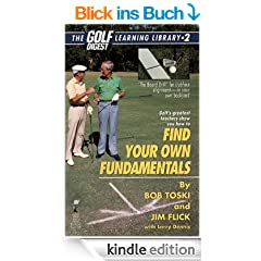 Finding Your Own Fundamentals: Gold Digest Library 2 (Golf Digest Learning Library)