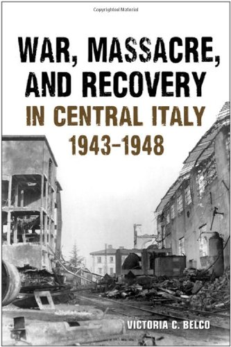 war-massacre-and-recovery-in-central-italy-1943-1948-toronto-italian-studies