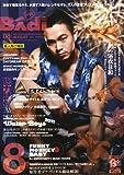 Badi (バディ) 2011年 08月号 [雑誌]