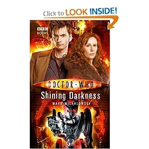 Shining Darkness - Mark Michalowski