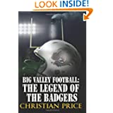 Big Valley Football: The Legend of the Badgers