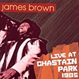 echange, troc James Brown - Live at Chastain Park 1985