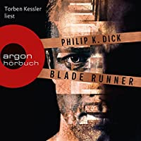 Blade Runner: Träumen Androiden von elektrischen Schafen? Hörbuch