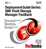 IBM Tivoli Storage Manager Fastback (Deployment Guide)