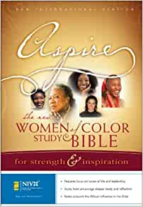 Aspire: The New Women of Color Study Bible: For Strength ...