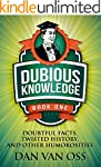 Dubious Knowledge: Doubtful Facts, Tw...