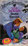 Double Exposure (Harlequin Special Edition) (0373096364) by Lisa Jackson