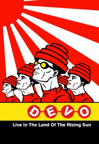 Devo - Live In The Land Of The Rising Sun: Japan 2003