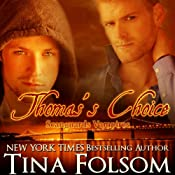 Thomas's Choice: Scanguards Vampires, Book 8 | [Tina Folsom]