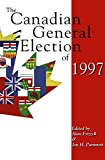 img - for The Canadian General Election of 1997 book / textbook / text book