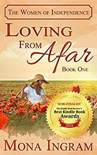 (FREE on 9/15) Loving From Afar by Mona Ingram - http://eBooksHabit.com