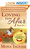 Loving From Afar (The Women of Independence Book 1)
