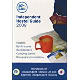Independent Hostel Guide 2009 2009: United Kingdomby Sam Dalley