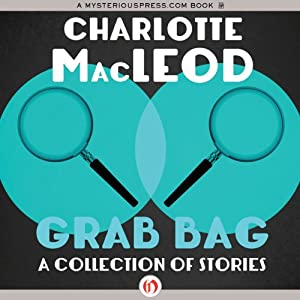 Grab Bag: A Collection of Stories | [Charlotte MacLeod]