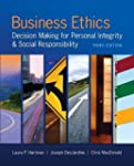 Business Ethics: Decision Making for...