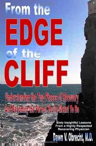 From the Edge of the Cliff: Understanding the Two Phases of Recovery and Becoming the Person You're Meant To Be (Edge Of Understanding compare prices)