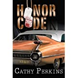 Honor Code (A Mystery Novella)by Cathy Perkins