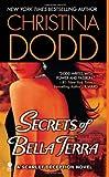 Secrets of Bella Terra: A Scarlet Deception Novel