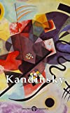 Delphi Works of Wassily Kandinsky US (Illustrated) (Masters of Art Book 12)