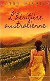 echange, troc Lynne Wilding - L'héritière australienne