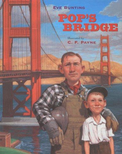 Pop's Bridge, by Eve Bunting