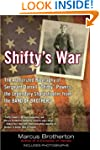 Shifty's War: The Authorized Biograph...