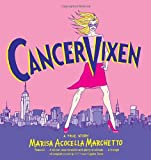 Cancer Vixen: A True Story (Pantheon Graphic Novels)