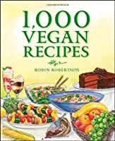 1,000 Vegan Recipes Front Cover