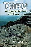 Thru: An Appalachian Trail Love Story