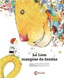 """Afficher """"Le Lion mangeur de dessins"""""""